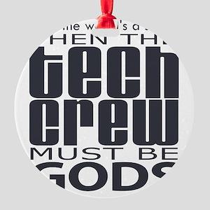 tech-crew Round Ornament