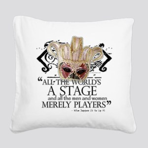 as you like it 2 Square Canvas Pillow