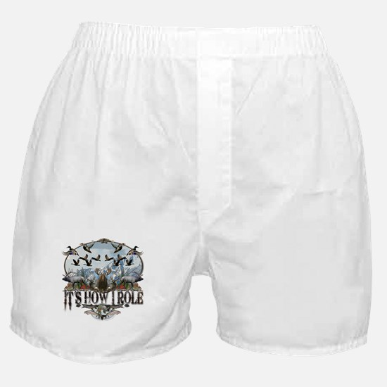 It's how I role Boxer Shorts