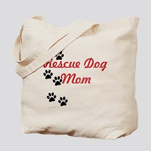 Rescue Dog Mom Tote Bag
