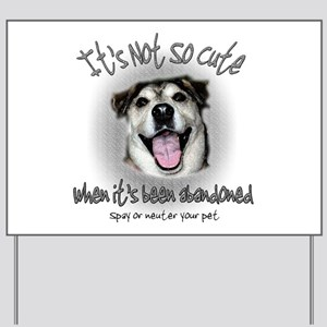 Its Not So Cute Yard Sign