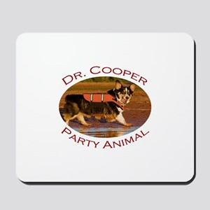 Dr. Cooper...Party Animal Mousepad