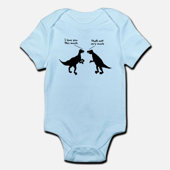 T Rex I Love You This Much Infant Bodysuit