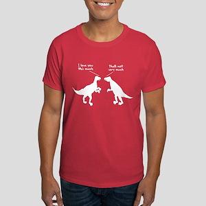T Rex I Love You This Much Dark T-Shirt