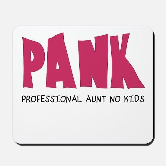 PANK Professional Aunt No Kids Mousepad