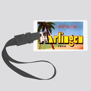 Harlingen Texas Greetings Large Luggage Tag