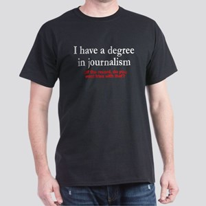 I have a degree In journalism. Fries with that? Da