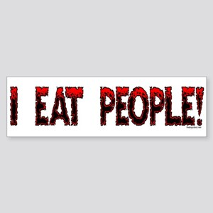 I Eat People Bumper Sticker