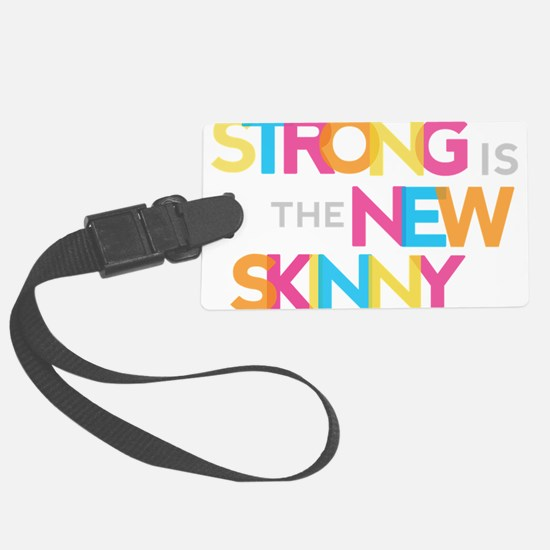 Strong is the New Skinny - Color Merge Luggage Tag