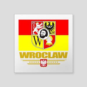 "Wroclaw (Flag 10) Square Sticker 3"" x 3"""