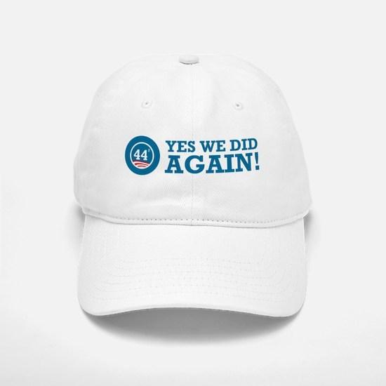Obama Yes We Did AGAIN Baseball Baseball Cap