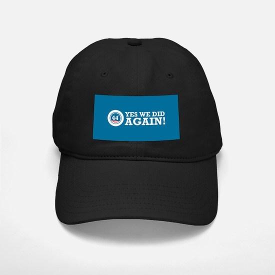 Obama Yes We Did AGAIN Baseball Hat