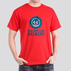 Obama Yes We Did AGAIN Dark T-Shirt