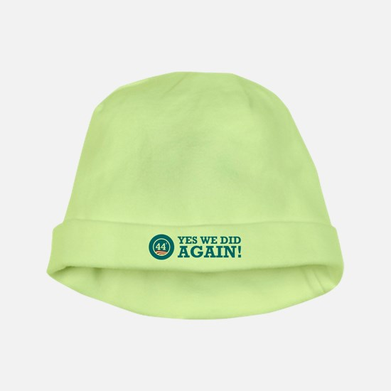 Obama Yes We Did AGAIN baby hat