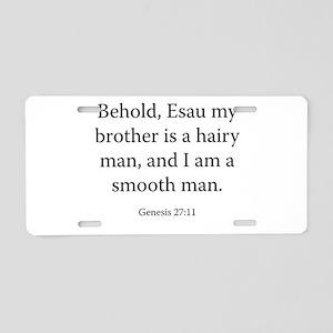Genesis 27:11 Aluminum License Plate