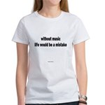 Without Music Women's T-Shirt