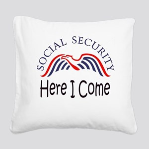 SS Here I Come Square Canvas Pillow
