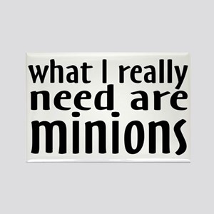 I Need Minions Rectangle Magnet