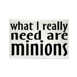 I Need Minions Rectangle Magnet (10 pack)