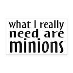 I Need Minions Rectangle Car Magnet