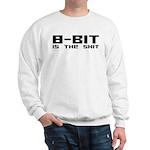 8 Bit Is The Shit Sweatshirt