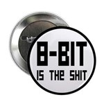 """8 Bit Is The Shit 2.25"""" Button (10 pack)"""