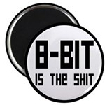"""8 Bit Is The Shit 2.25"""" Magnet (10 pack)"""
