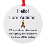 Emergency Autism Round Ornament