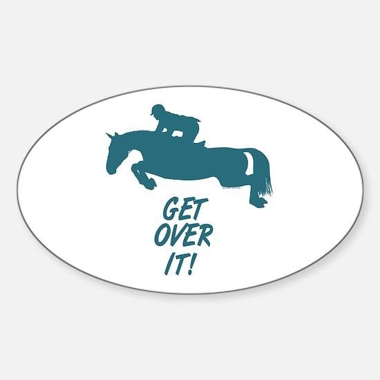 Get Over It Hunter Jumper Horse Decal