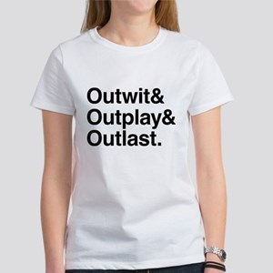 Outwit Outplay Outlast. Women's T-Shirt
