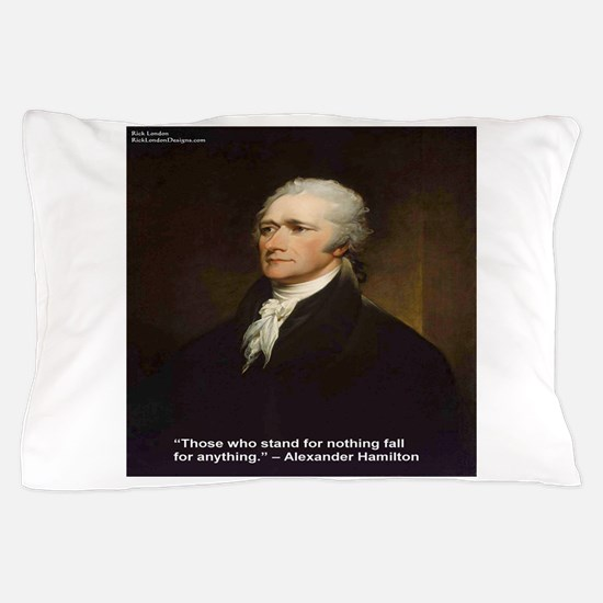 Alexander Hamilton & Fall For Anything Pillow