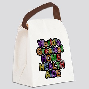Worlds Greatest HOME HEALTH AIDE Canvas Lunch Bag