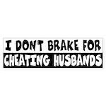 Cheating Husbands Bumper Sticker