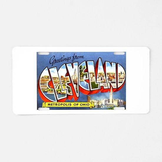 Cleveland Ohio Greetings Aluminum License Plate