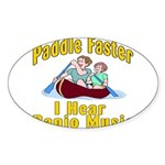 Paddle Faster I hear Banjos Sticker (Oval 10 pk)