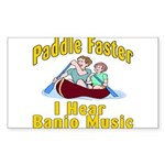 Paddle Faster I hear Banjos Sticker (Rectangle)