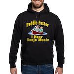 Paddle Faster I hear Banjos Hoodie (dark)
