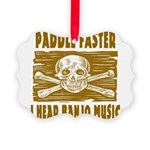 Paddle Faster Hear Banjos Picture Ornament