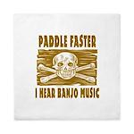 Paddle Faster Hear Banjos Queen Duvet