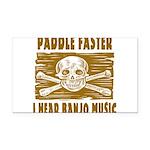 Paddle Faster Hear Banjos Rectangle Car Magnet