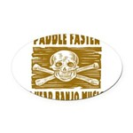 Paddle Faster Hear Banjos Oval Car Magnet