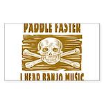 Paddle Faster Hear Banjos Sticker (Rectangle 50 pk