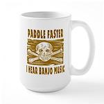 Paddle Faster Hear Banjos Large Mug