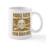 Paddle Faster Hear Banjos Mug