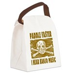 Paddle Faster Hear Banjos Canvas Lunch Bag