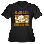 Paddle Faster Hear Banjos Women's Plus Size V-Neck