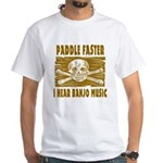 Paddle Faster Hear Banjos White T-Shirt