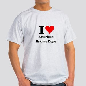I Love American Eskimo Dogs Light T-Shirt