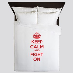 Keep calm and fight on Queen Duvet