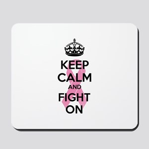 Keep calm and fight on Mousepad